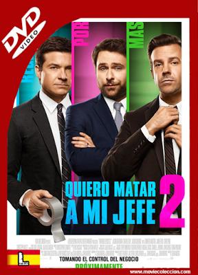 Quiero Matar a Mi Jefe 2 2014 DVDrip Latino ~ Movie Coleccion