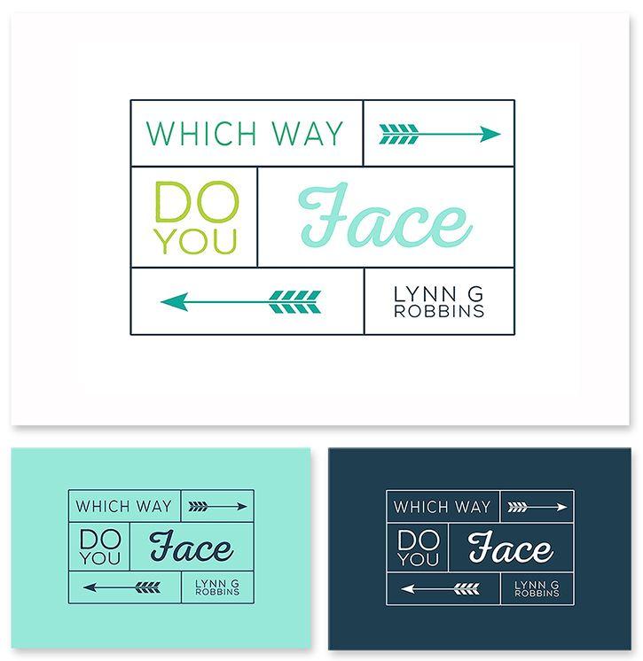Which way do you face?  Lynn G. Robbins