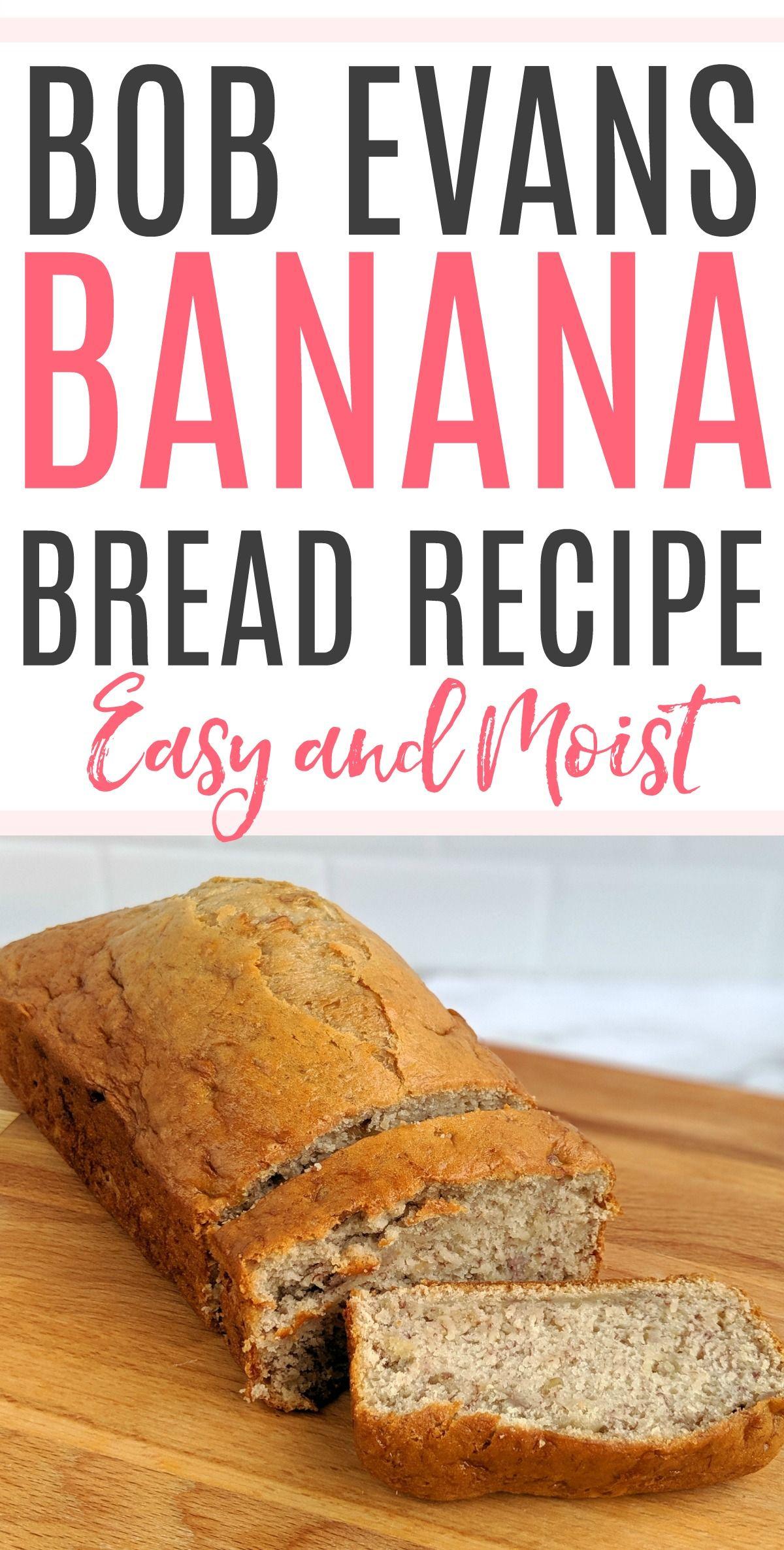 Bob Evans Banana Bread Recipe Banana Bread Recipe Easy Moist Easy Banana Bread Recipe Bob Evans Banana Bread Recipe