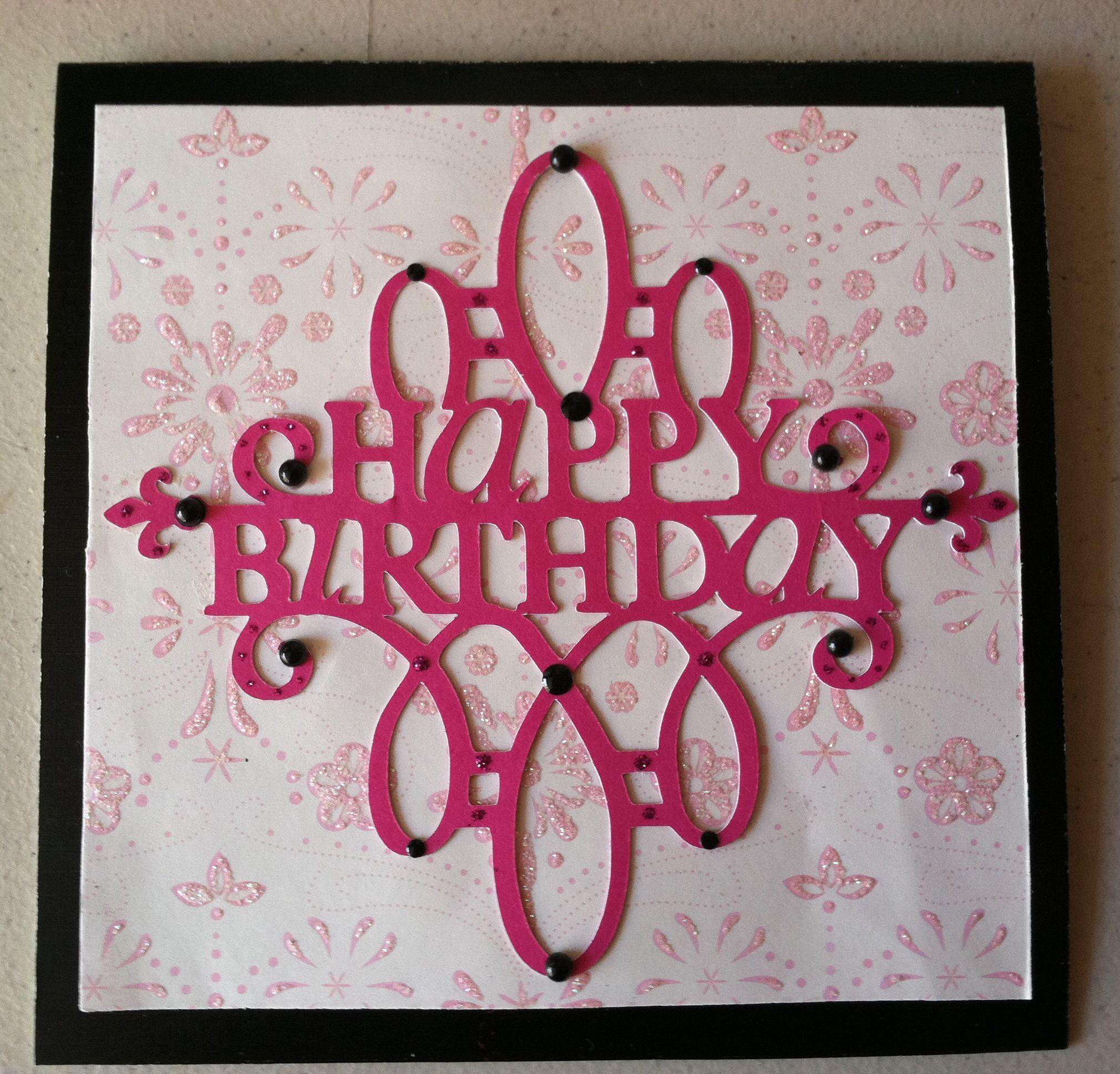 Happy Birthday Card, Using Cricut.