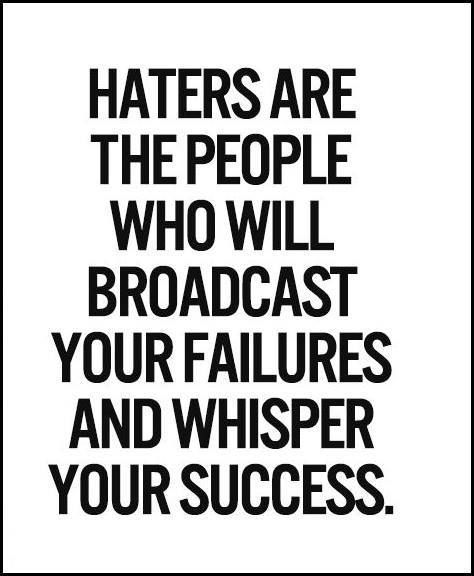 Truth Most Haters Are Stuck In A Poisonous Mental Prison Of Jealousy
