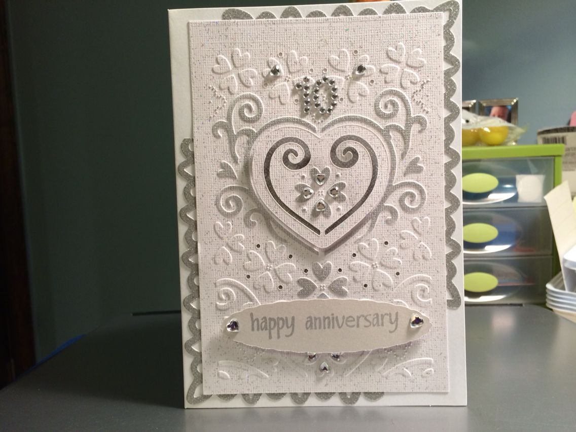 10th Wedding Anniversary Card Diamond Using The Cuttlebug Plus Embossing Folder He Loves Me Wedding Anniversary Cards Happy Anniversary Anniversary Cards