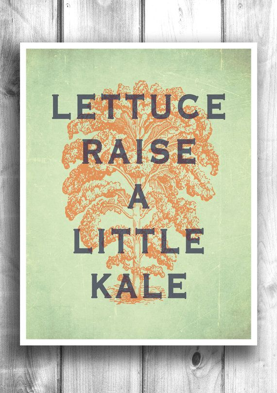 Kitchen art, Kale print, inspirational poster wall decor digital ...