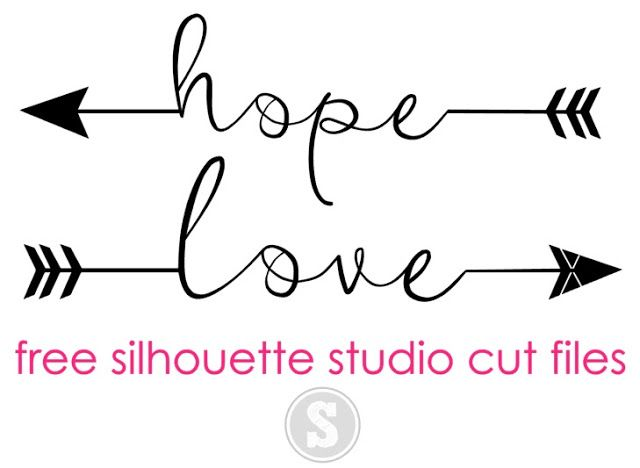 Hope and Love Arrows: Free Silhouette Studio Cut Files
