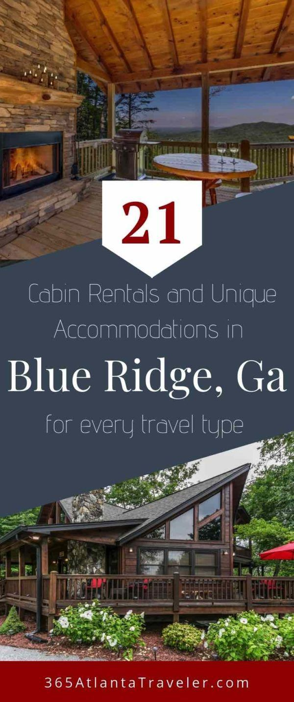 21 Dreamy Blue Ridge Cabin Rentals For Every Type Of