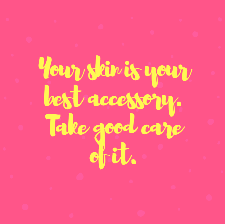 Your Skin Is Your Best Accessory Take Good Care Of It Skincarequotes Skincare Quotes Avon Online Beauty