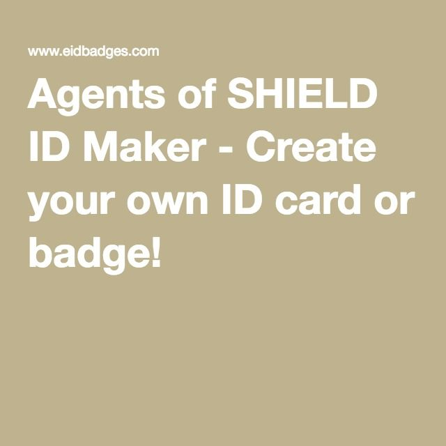 Make Your Own Agents Of S H I E L D Id Agents Of Shield Marvel Agents Of Shield Shield