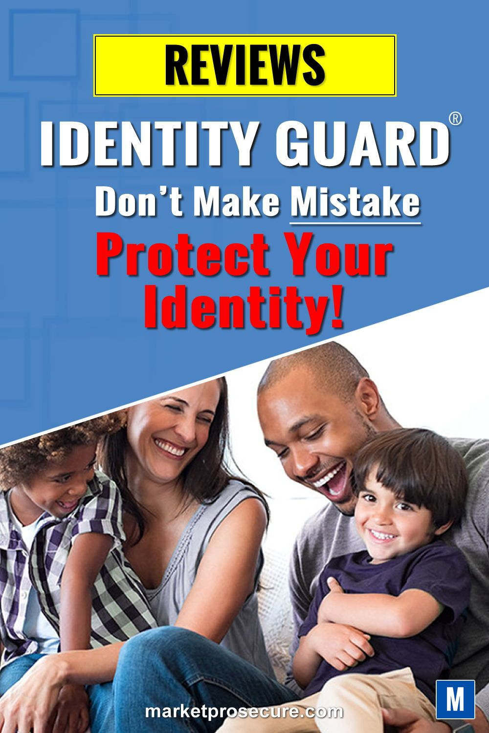 Identity Guard Review. Most Powerful ID Theft Protection