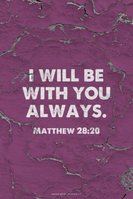 I will be with you always. Amen! www.reachavillage.org