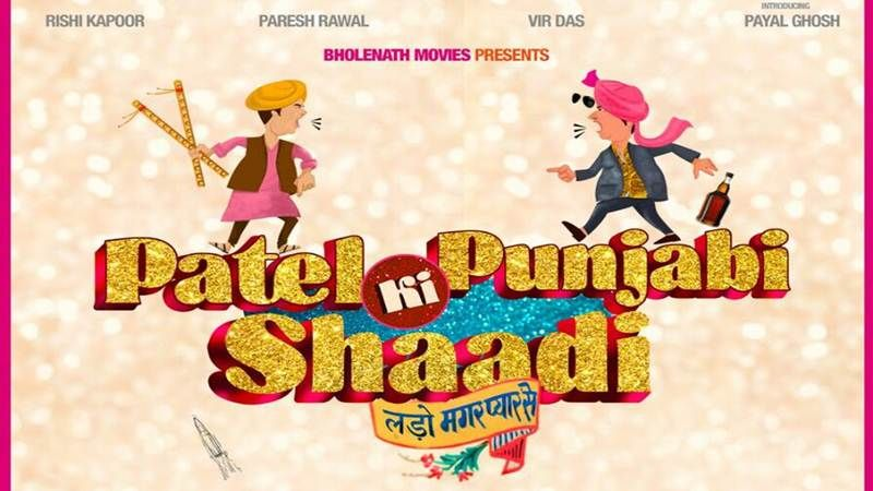 Patel Ki Punjabi Shaadi 2017 Hindi -Desi DvdRip - X264 - Clean Audio - UPDATED [ Movies500 ]