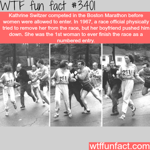 Katherine Switzer, the first women ever finish a race - WTF fun facts