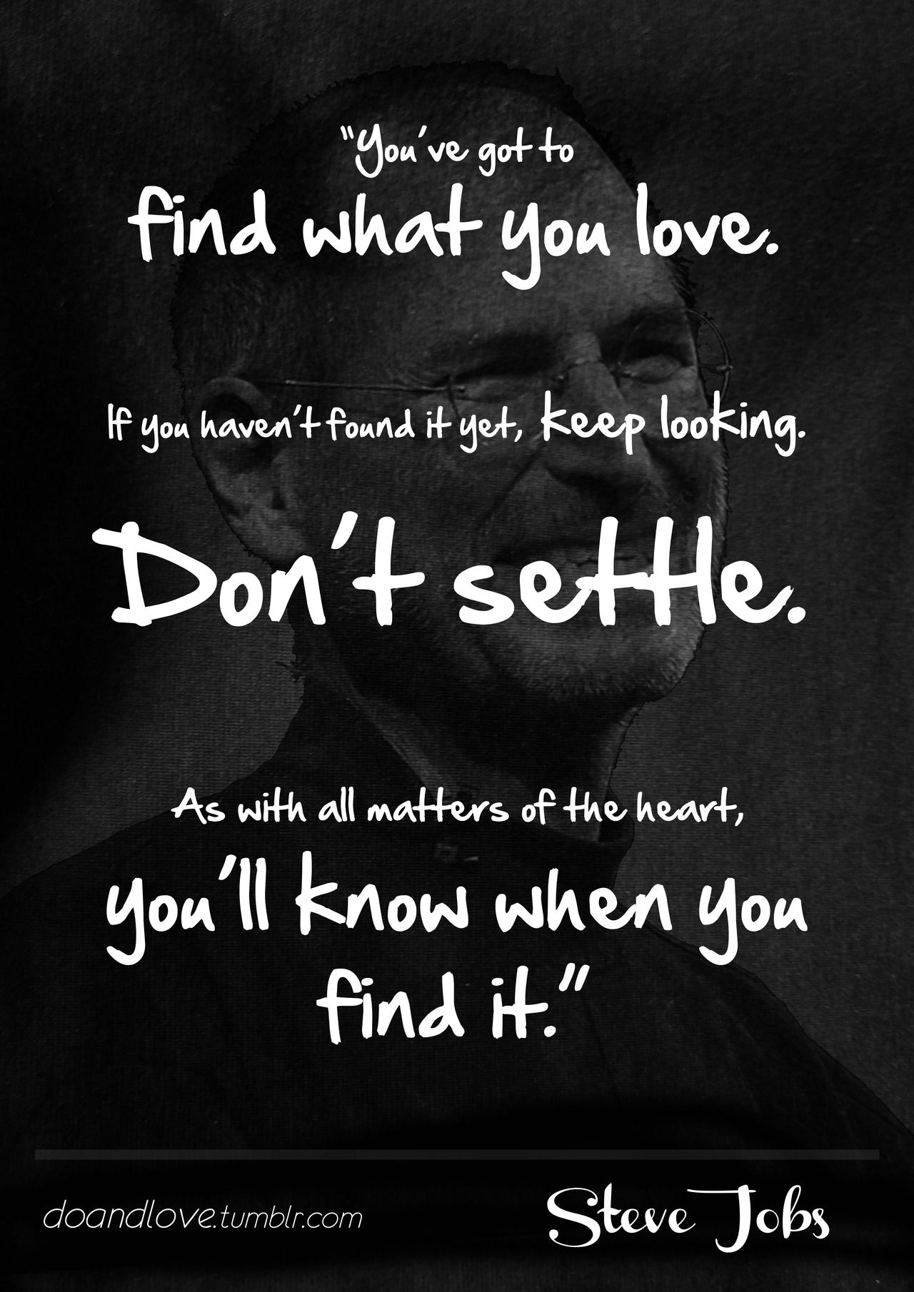 Dont Settle - Steve Jobs | Best quotes, Great quotes, Quotes