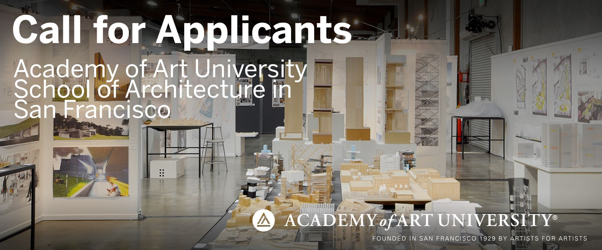 Call For Applicants School Of Architecture At Academy Of Art University In San Francisco With Images School Architecture Architecture School