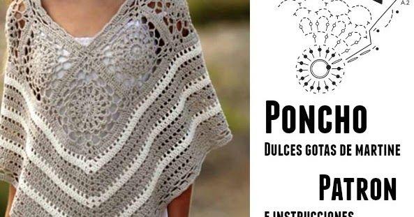 Patrones Crochet: Poncho gotas dulce Martine con instrucciones en ...