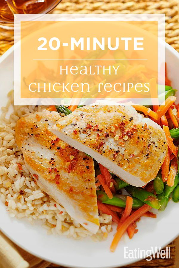 20-Minute Healthy Chicken Recipes | Easy fast healthy ...