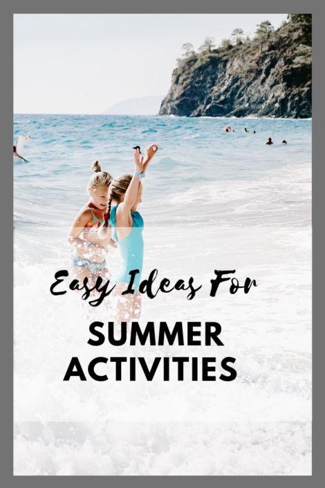 Easy Ideas for Kids' Summer Activities - Modern
