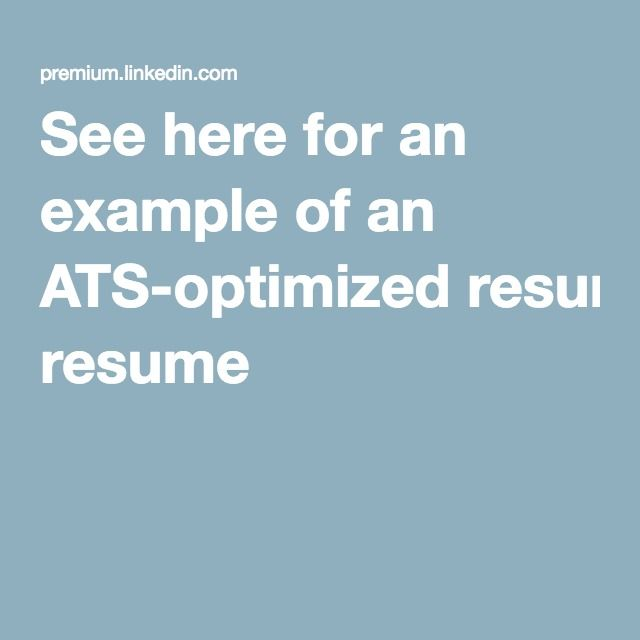see here for an example of an ats optimized resume job hunt