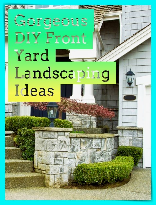 Diy Ideas For The Front Yard Frontyard Inspirations 400 x 300