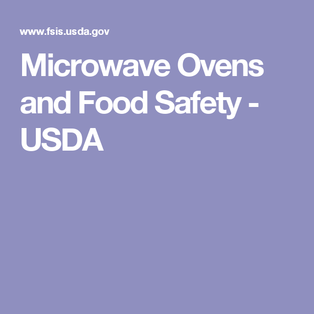 Microwave Ovens And Food Safety Usda Food Safety Food