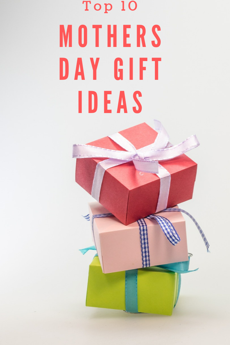 Top 10 Mothers Day Gift Ideas Homemade Mothers Day Gifts