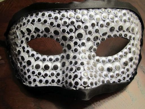 Or This Mask Covered In Googly Eyes Googly Eye Crafts Crafts Halloween Crafts
