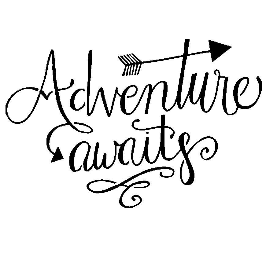 Adventure Awaits – 10 Mil Clear Mylar – Reusable Stencil Pattern