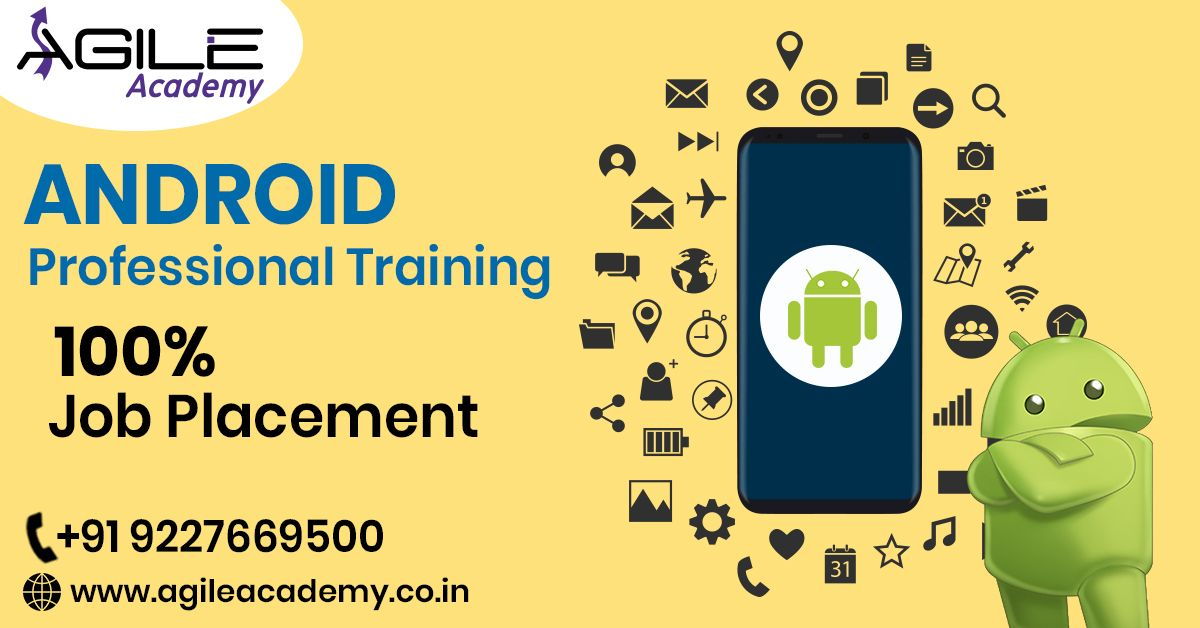 Android Course Training in Ahmedabad Android Course