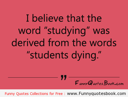 Funny Fact about Student Life | Funny Quotes Book | Pinterest ...