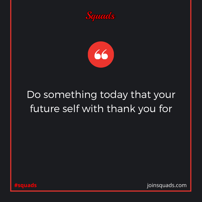 Do something today that your future self with thank you for #squad #squads #joinsquads #workout #fit...