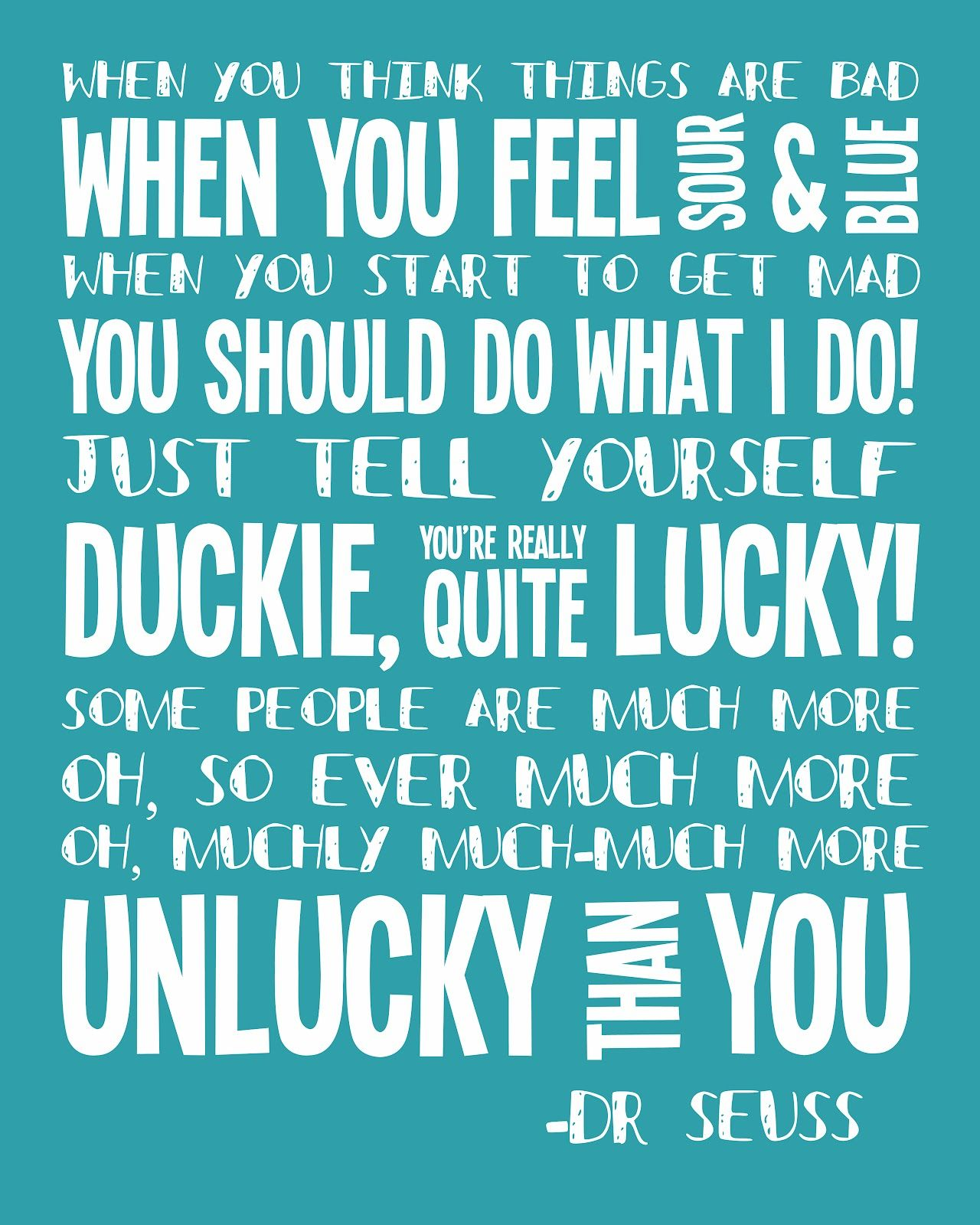 Dr Seuss: Duckie, You're Really Quite Lucky!