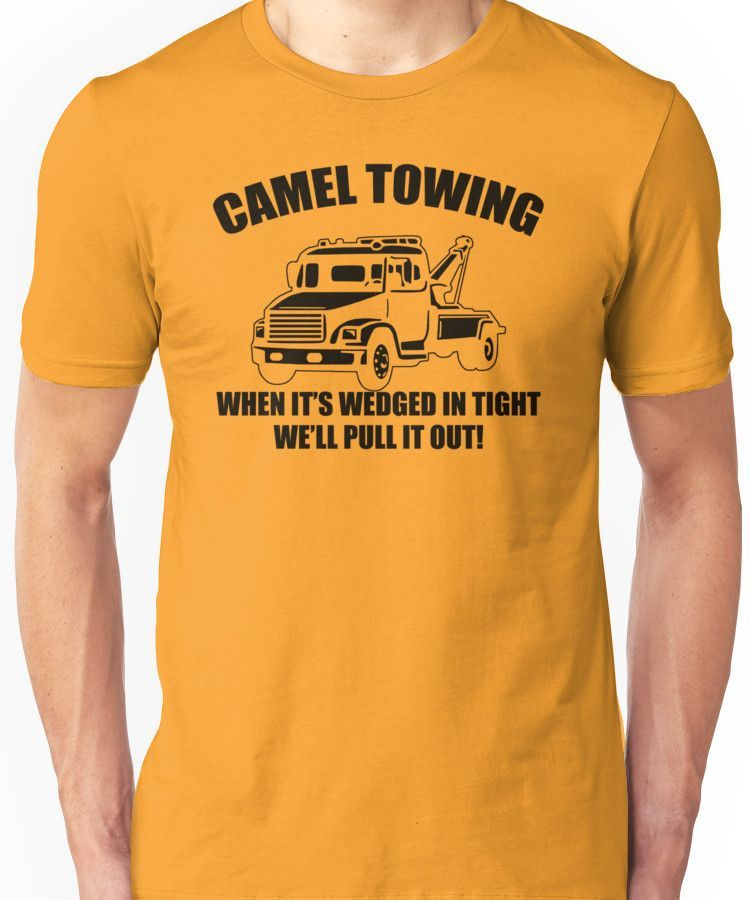 85fb19401 Camel Towing Mens T-Shirt Tee Funny Tshirt Tow Service Toe College Humor  Cool Unisex T-Shirt