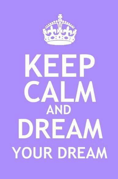 Dream your dream (:
