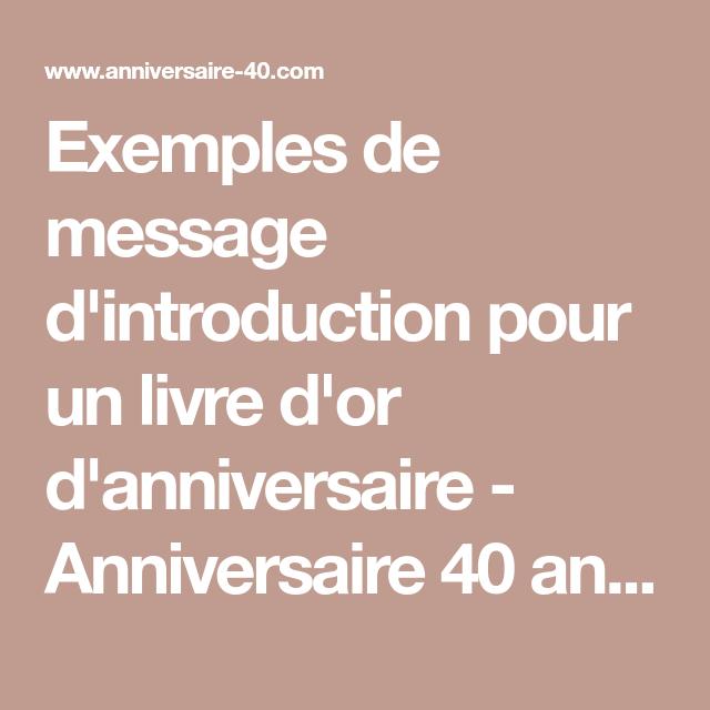 Exemples De Message D Introduction Pour Un Livre D Or D Anniversaire