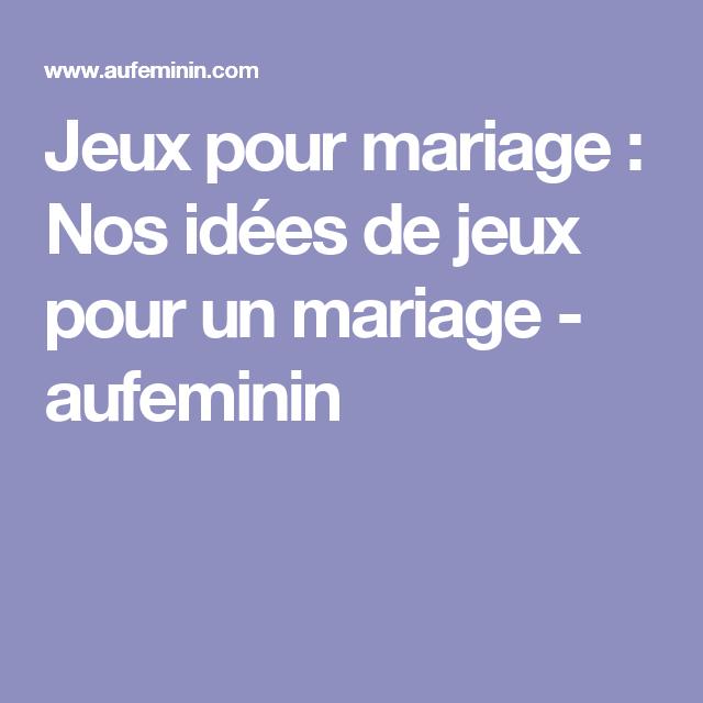 Jeux pour mariage: Nos idées de jeux pour un mariage - aufeminin