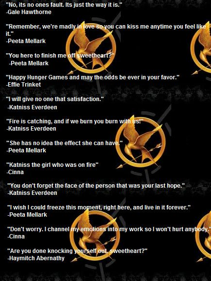 "Hunger Game Quotes Fair You Here To Finish Me Off Sweetheart"" I Love That Line Why Wasn"