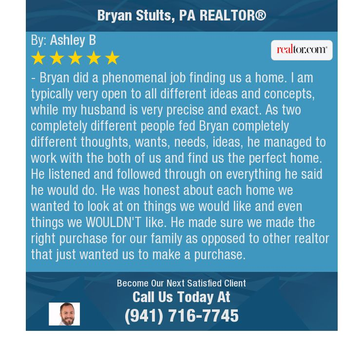 Bryan did a phenomenal job finding us a home. I am