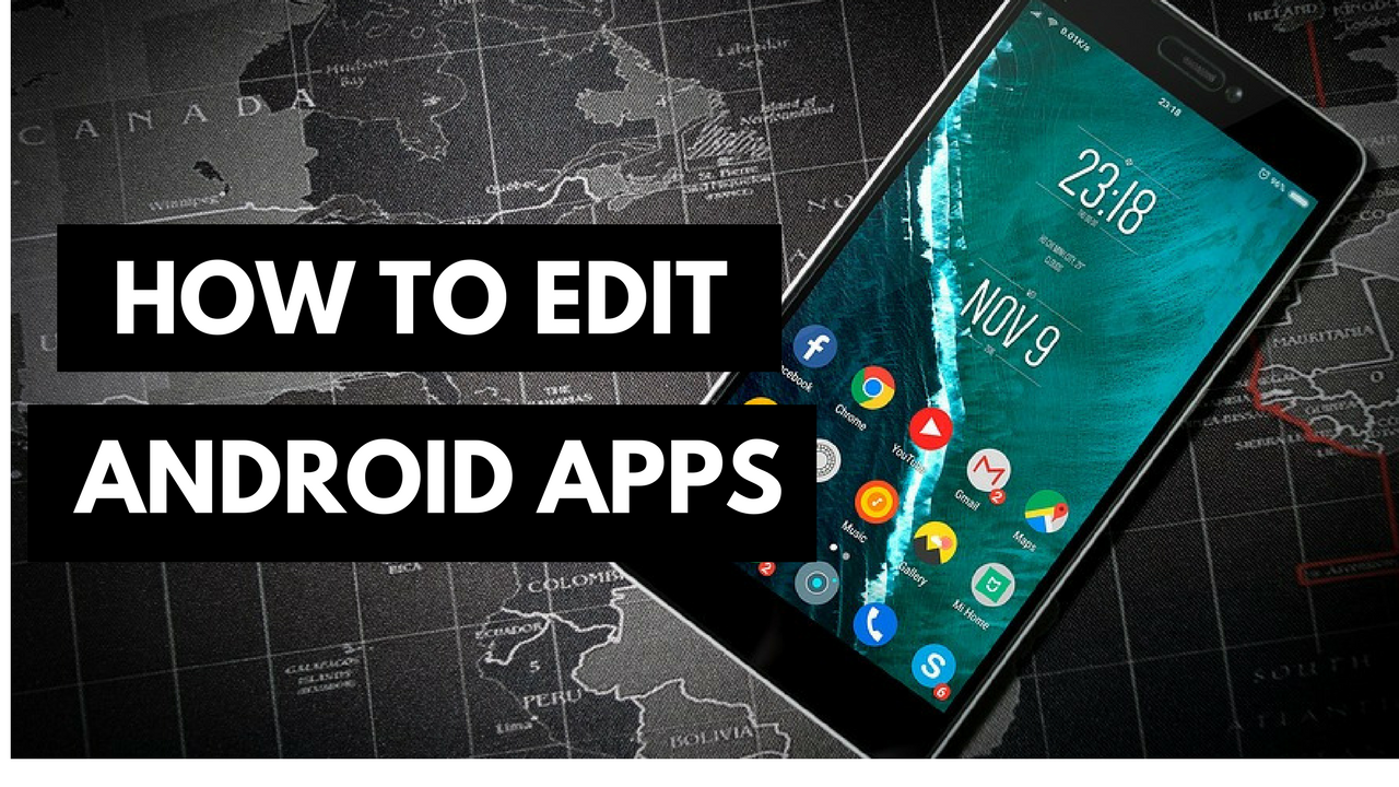 Android App And Games Ko Edit Kaise Kare Android apps