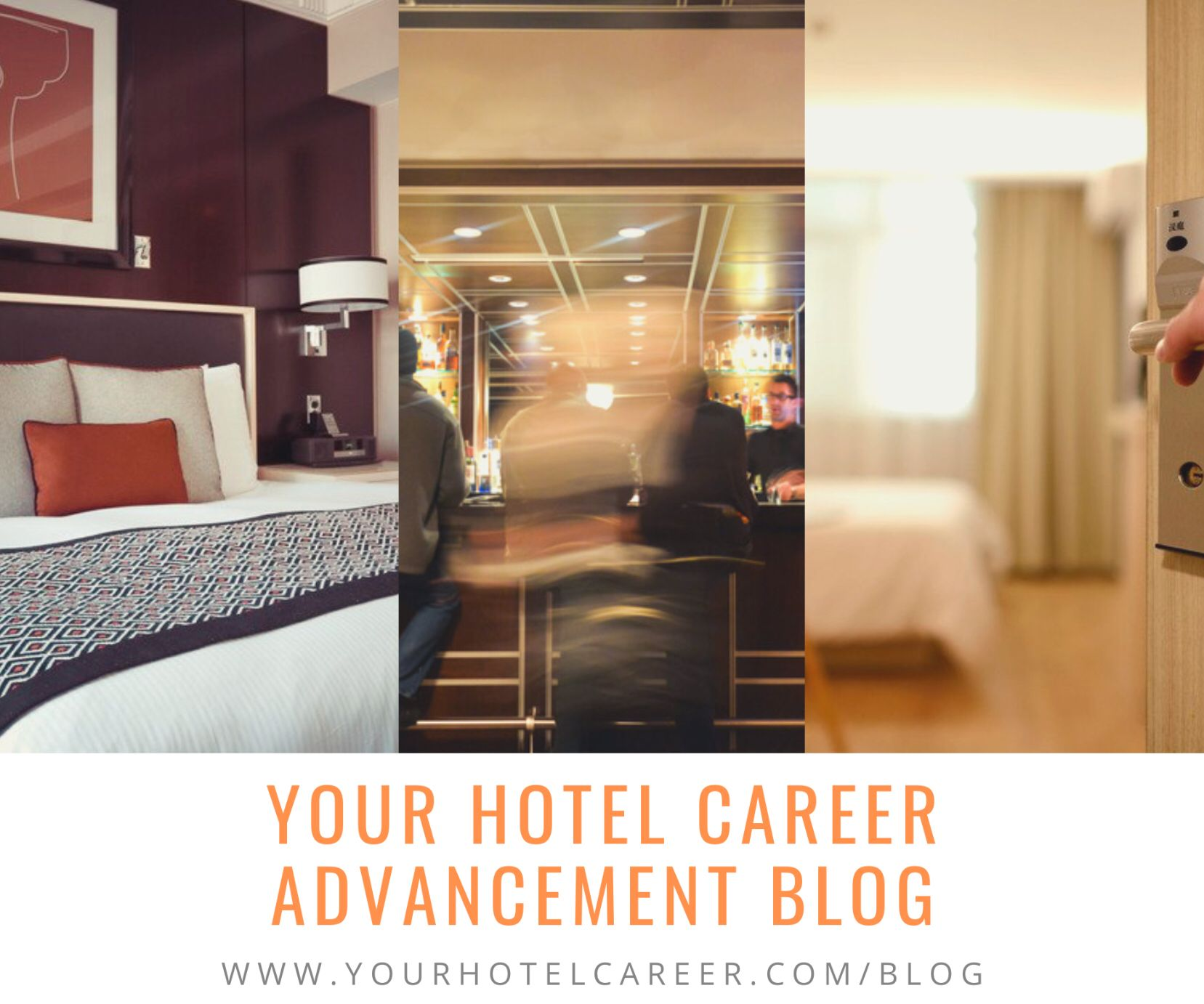 Your Hotel Career Advancement Blog I Am Dedicated To Help Improve