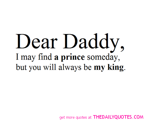 Todaddywithlove Prince King Quotes Family Father Daughter Quote