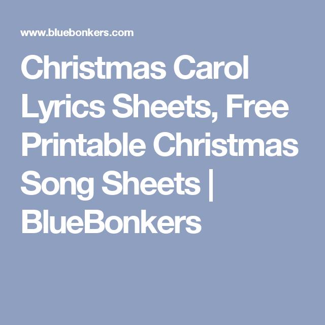 Christmas Carol Lyrics Sheets, Free Printable Christmas Song Sheets ...