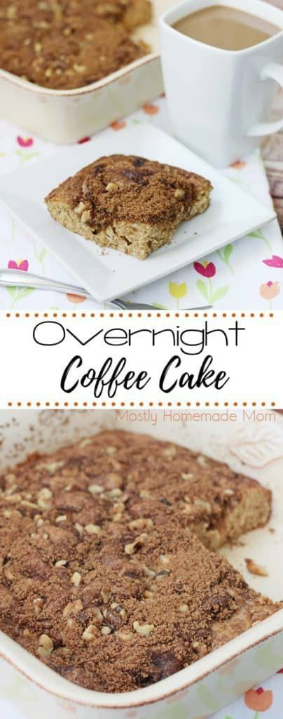 Overnight Coffee Cake Mostly Homemade Mom Recipe Coffee Cake Coffee Cake Recipes Strawberry Recipes