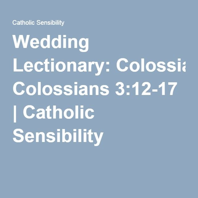 Wedding Lectionary Colossians 3 12 17