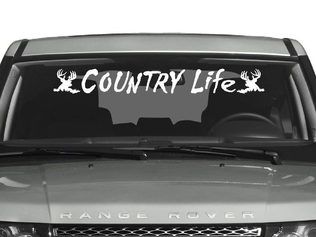 Country Life Windshield Decal Country Life Country And Truck Decals - Window decals for vehicles
