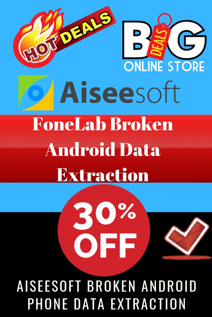 fonelab broken android phone data extraction download