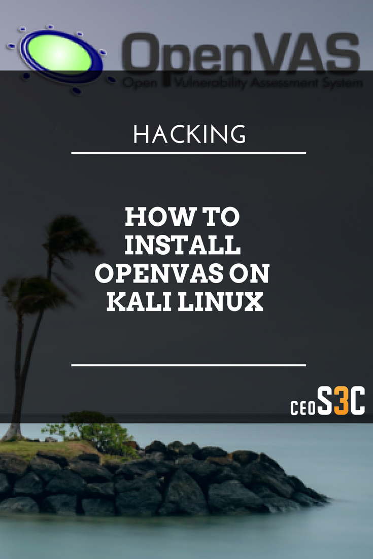 How to install OpenVAS on Kali Linux | Linux | Linux