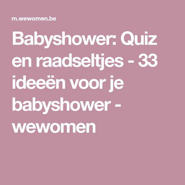 Geliefde Babyshower: Quiz en raadseltjes - 33 ideeën voor je babyshower #PA25
