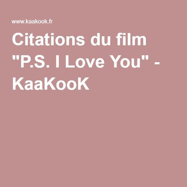 citations du film p s i love you
