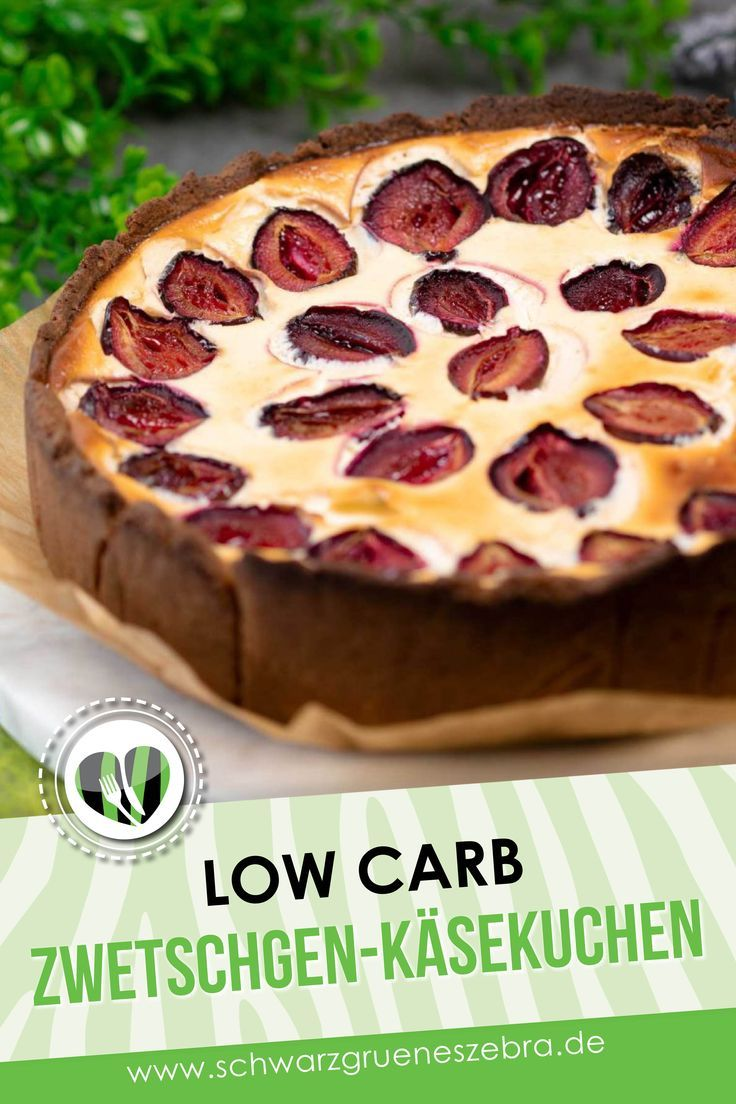 Zwetschgen-Käsekuchen – Low Carb – LCHF – Keto – Carey&CleanEatingS