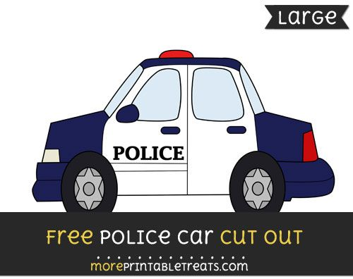 Free Police Car Cut Out Large Size Printable Free Printable Cut