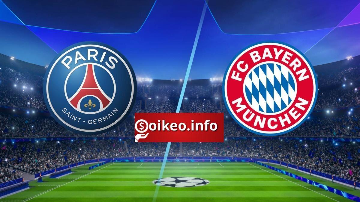 Kèo Paris Saint Germain vs Bayern Munich 24/08/2020